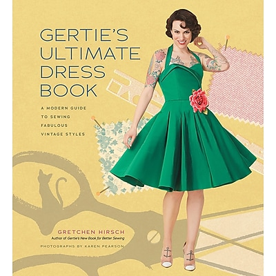 Stewart Tabori & Chang Books-Gertie's Ultimate Dress Book