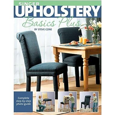 Creative Publishing International-Singer Upholstery Basics Plus