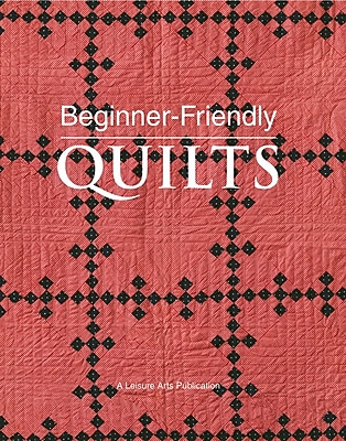 Leisure Arts Beginner-Friendly Quilts (LA-4984)