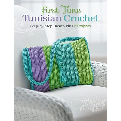 The Quarto Group First Time Tunisian Crochet, Creative Publishing International (CPI-01943)