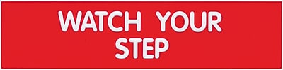 Cosco® Sign, WATCH YOUR STEP, 2