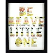 """Linden Avenue Wall Art Be Brave Little One 12.5"""" x 15.5"""" (AVE10083)"""