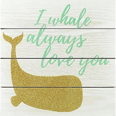 Linden Avenue Wall Art I Whale Always Love You 11