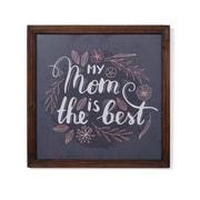 "Danya B. ""My Mom is the Best"" Framed Wall Art (CU25793)"