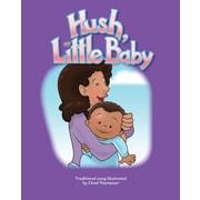 Teacher Created Materials Physical Book Hush, Little Baby Lap Book (12819)