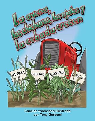Teacher Created La avena, los chícharos, los ejotes y la cebada crecen (Oats, Peas, Beans, & Barley Grow) Book (13100)