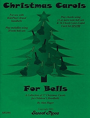 Sweet Pipes Christmas Carols for 8 Note, 13 note and 20 note handbells, 17 Songs
