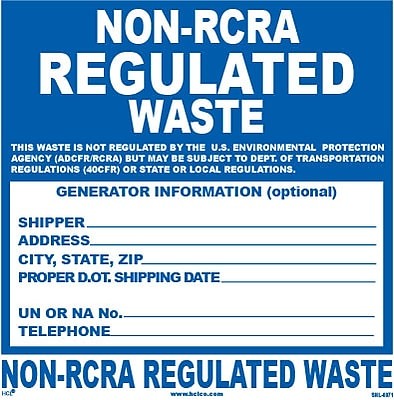 HCL Non-RCRA Regulated Waste, Waste Storage Label (SHL00710066)