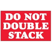 "Do Not Double Stack Label, 3"" x 5"", Red, 500/Roll (DL1330)"