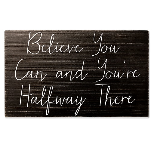 Lawrence Frames Believe You Can And Youre Halfway There 10x6 Wood