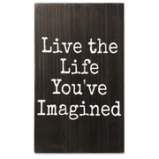 Lawrence Frames Live The Life You've Imagined 6X10 Wood Box Sign (637360LK)