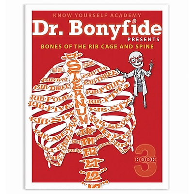 Know Yourself Bones of Rib Cage and Spine, Dr. Bonyfide Activity Workbook (KWYDRBBK3EA1)