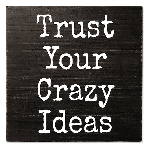 Lawrence Frames Trust Your Crazy Ideas 8X8 Wood Box Sign (637788LK ...