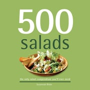 500 Salads:  The Only Salad Compendium You'll Ever Need