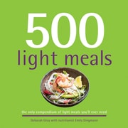 500 Light Meals:  The Only Compendium of Light Meals You'll Ever Need