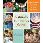 Naturally Fun Parties for Kids