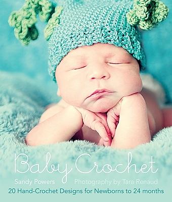 Baby Crochet: 20 Hand-Crochet Designs for Newborns to 24 Months