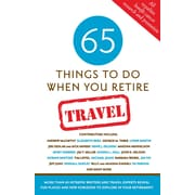 65 Things To Do When You Retire:  Travel