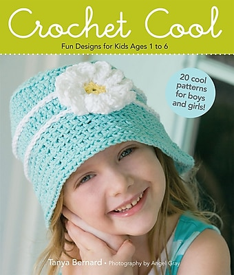 Crochet Cool:  Fun Designs for Kids Ages 1 to 6