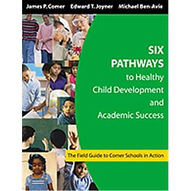 Six Pathways To Healthy Child Development And Academic Success, Paperback (Crwn1059)