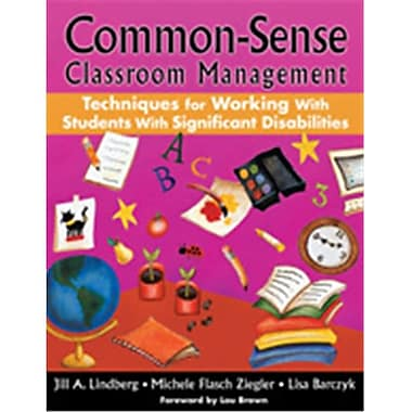Common-Sense Classroom Management Techniques For Working With Students With Significant Disabilities, Paperback (CRWN2141)
