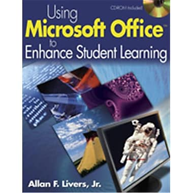 Using Microsoft Office To Enhance Student Learning, Paperback With Cd (CRWN1707)
