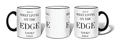 Retrospect Group THIS IS WHAT LIVING ON THE EDGE LOOKS LIKE Ceramic 11 Ounce Mug (MUG103)
