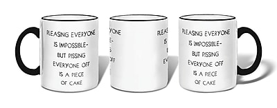 Retrospect Group Pleasing Everyone Is Impossible... Ceramic 11 Ounce Mug (MUG072)