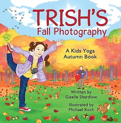 Trish's Fall Photography (9781505455380)
