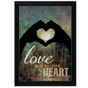 """TrendyDecor4U Love with all Your Heart -8.5""""x12.25"""" Framed Print (MA695D-276)"""