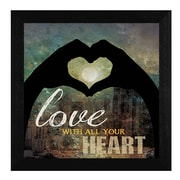 """TrendyDecor4U Love with all Your Heart -12""""x12"""" Framed Print (MA695-276)"""