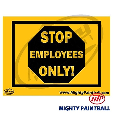 MP - Mighty Products Paintball Safety Sign - Employees Only (MTPC012)