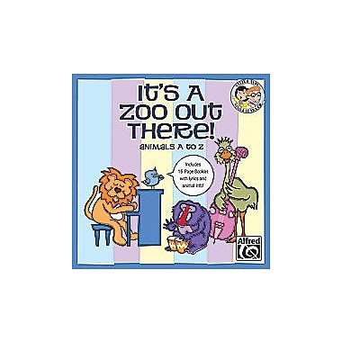 Alfred It s a Zoo Out There Animals A to Z - Music Book (AlFRD35389)
