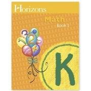 Alpha Omega Publications Horizons Math K Student Book 1 (APOP235)