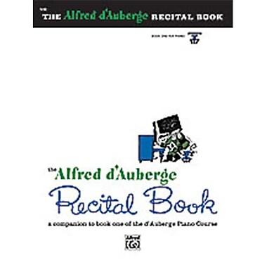 Alfred Alfred d Auberge Piano Course- Recital Book 1 - Music Book (AlFRD40512)