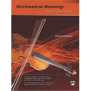 Alfred Orchestral Bowing- Style and Function - Music Book (AlFRD48774)