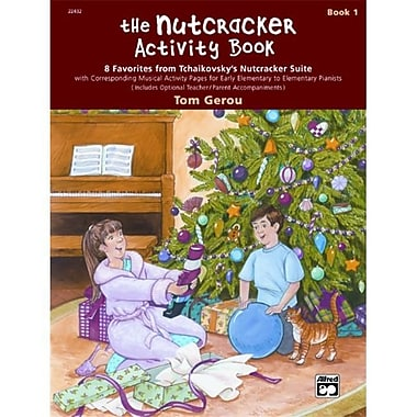 Alfred The Nutcracker Activity Book- Book 1 - Music Book (AlFRD42364)