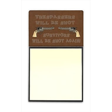 Carolines Treasures Tresspassers will be shot Refiillable Sticky Note Holder or Postit Note Dispenser, 3 x 3 In. (CRlT60329)