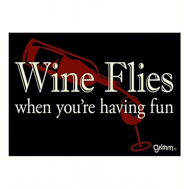 Grimm Magnet Humorous Sayings Wine Flies When Youre Having Fun Note Pad (GC22940)