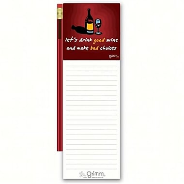 Grimm lets DGood Wine and Make Bad Choices Magnetic Note Pad with Pencil (GC22903)