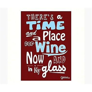 Grimm Magnet Humorous Saying Theres A Time and Place for Wine Note Pad (GC22984)