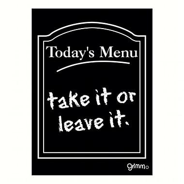 Grimm Magnet Humorous Sayings Todays Menu Take or leave It Note Pad (GC22978)