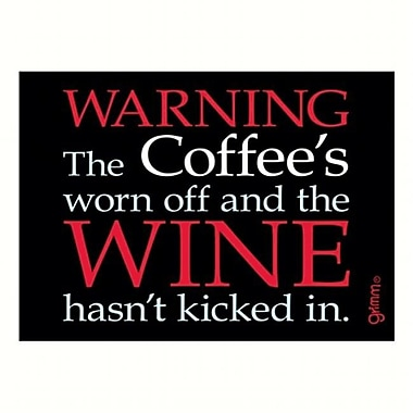 Grimm Magnet Humorous Saying Warning The Coffees Worn Off and The Wine Hasnt Kicked Note Pad (GC22970)