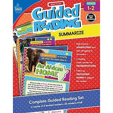 Carson-Dellosa Guided Reading: Summarize, Grades 1-2 (CD-104932)