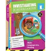 Carson-Dellosa Investigating Kindergarten, Kindergarten (CD-704716)