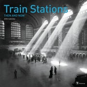 Tf Publishing 2018 Train Stations - Then And Now Wall Calendar (18-1304)