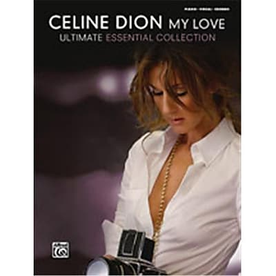 Alfred Celine Dion- My Love ... Ultimate Essential Collection - Music Book(ALFRD40111)