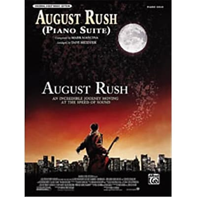 Alfred August Rush- Piano Suite- from August Rush - Music Book(ALFRD45398) 23999343