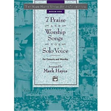 Alfred The Mark Hayes Vocal Solo Series- 7 Praise and Worship Songs for Solo Voice - Music Book(ALFRD49142)