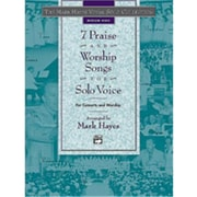 Alfred The Mark Hayes Vocal Solo Series- 7 Praise and Worship Songs for Solo Voice - Music Book(ALFRD49140)